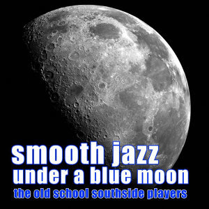 Smooth Jazz Under a Blue Moon