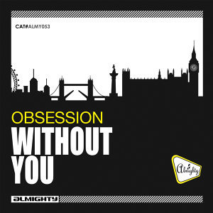 Almighty Presents: Without You