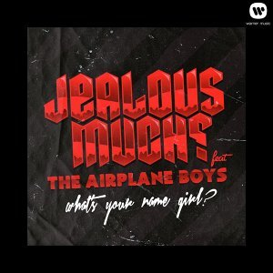 What's Your Name Girl? feat. The Airplane Boys
