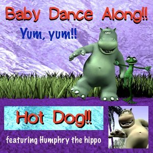 Hot Dog (feat. Humphry the Hippo)