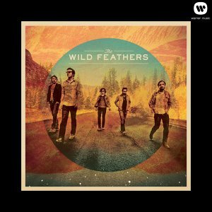 The Wild Feathers - Deluxe Version