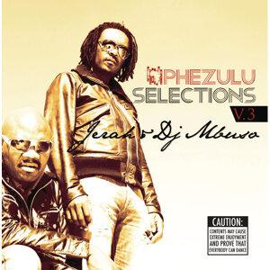 Phezulu Selections Vol.3