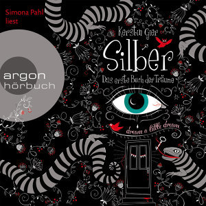 Silber - Das erste Buch der Träume - Gekürzte Fassung