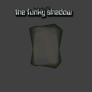 The Funky Shadow