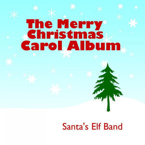 The Merry Christmas Carol Album