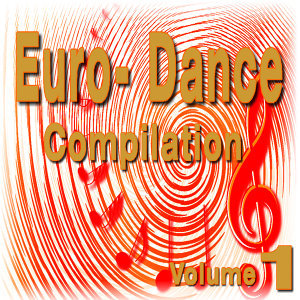 Euro Dance Compilation, Vol. 1 (Special Edition)
