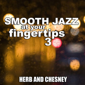Smooth Jazz At Your Fingertips 3