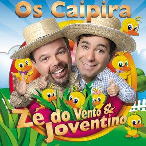 Os Caipira Zé Do Vento & Joventino
