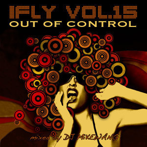 iFLY Vol.15 Out Of Control (2010)