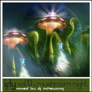 iFLY Vol.19 Mushroom Night (2011)