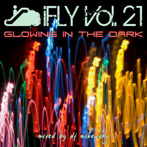 iFLY Vol.21 Glowing In The Dark (2012)