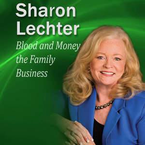 Blood and Money the Family Business: It's Your Turn to Thrive Series