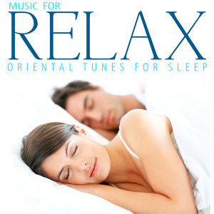 Oriental Tunes for Sleep. Music for Relax