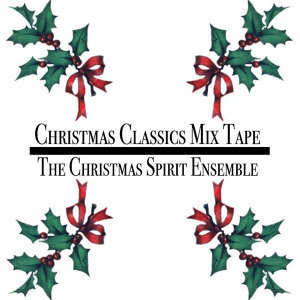 Christmas Classics Mix Tape