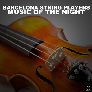 Barcelona String Players, Music Of The Night
