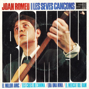 Joan Romeu i Les Seves Cançons - EP
