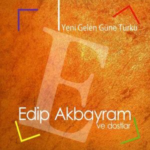 Yeni Gelen Güne Türkü