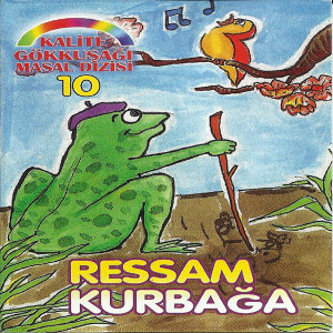 Ressam Kurbağa / Kalite Gökkuşağı Masal Dizisi, Vol.10