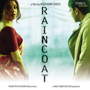 Raincoat (Original Motion Picture Soundtrack)