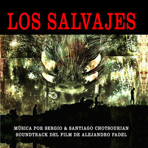Los Salvajes (Original Motion Picture Soundtrack)
