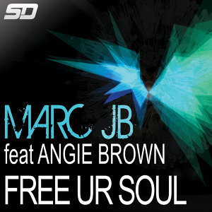 Free Ur Soul (feat. Angie Brown) [Remixes]