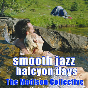 Smooth Jazz Halcyon Days