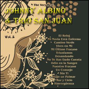 The Very Best: Johnny Albino & Trio San Juan Vol. 2