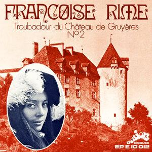 Troubadour du Château de Gruyères, Vol. 2 (Evasion 1970) - EP