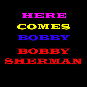 Here Comes Bobby