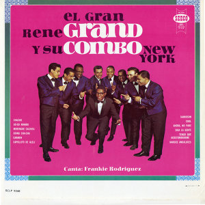 El Gran Rene Grand Y Su Combo New York
