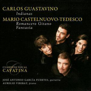 Carlos Guastavino: Indianas - Mario Castelnuovo-Tedesco: Romancero Gitano & Fantasía