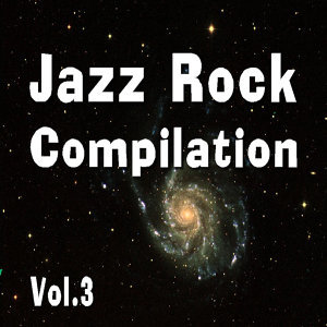 Jazz Rock Compilation, Vol. 3