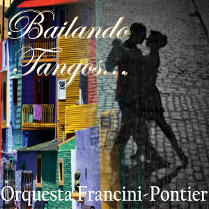 Bailando Tangos...
