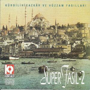 Süper Fasıl, Vol.2