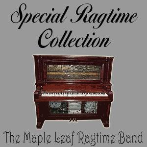 Special Ragtime Collection