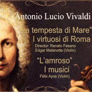 A. Vivaldi: La tempesta di Mare - L'Amoroso