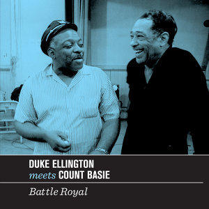 Duke Ellington Meets Count Basie. Battle Royal (Bonus Track Version)