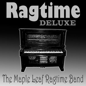 Ragtime Deluxe