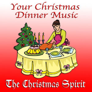 Your Christmas Dinner Music