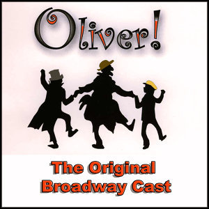 Oliver (The Original Broadway Cast)