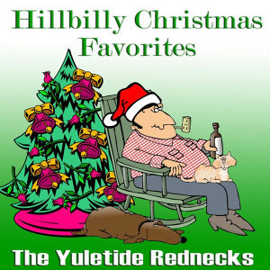 Hillbilly Christmas Favorites