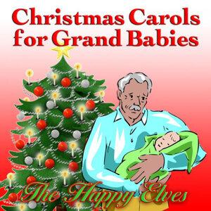 Christmas Carols for Grand Babies