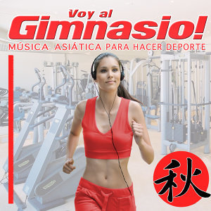 Let's Go to the Gym. Asian Music for Sports