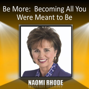 Be More: Becoming All You Were Meant to Be