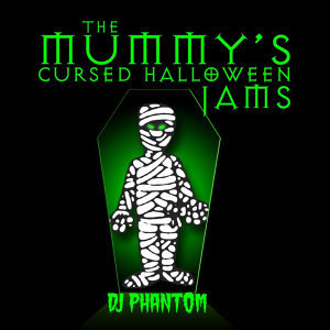 The Mummy's Cursed Halloween Jams