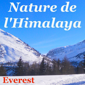 Nature de l'Himalaya