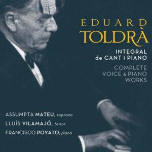 Eduard Toldrà: Integral de Cant i Piano