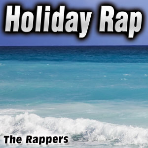 Holiday Rap - Single