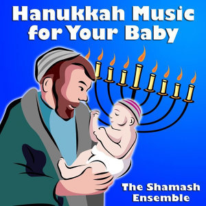 Hanukkah Music for Your Baby
