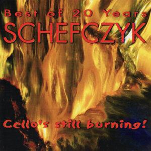 Best of 20 Years SCHEFCYZK - Cello's Still Burning